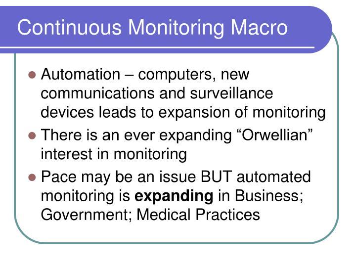 Continuous monitoring macro