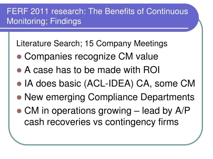 FERF 2011 research: The Benefits of Continuous Monitoring; Findings