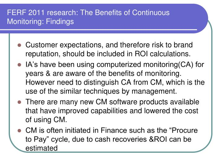 FERF 2011 research: The Benefits of Continuous Monitoring: Findings