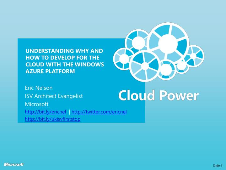 understanding why and how to develop for the cloud with the windows azure platform n.