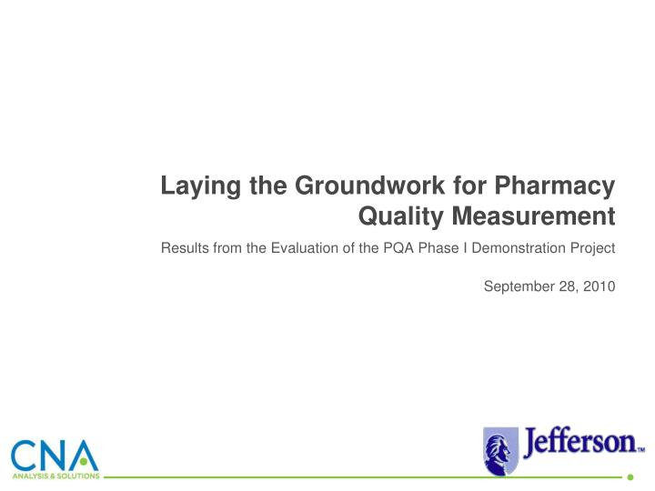laying the groundwork for pharmacy quality measurement n.