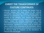 christ the transformer of culture continues1