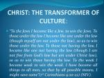 christ the transformer of culture