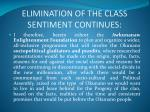 elimination of the class sentiment continues4