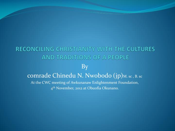 reconciling christianity with the cultures and traditions of a people n.