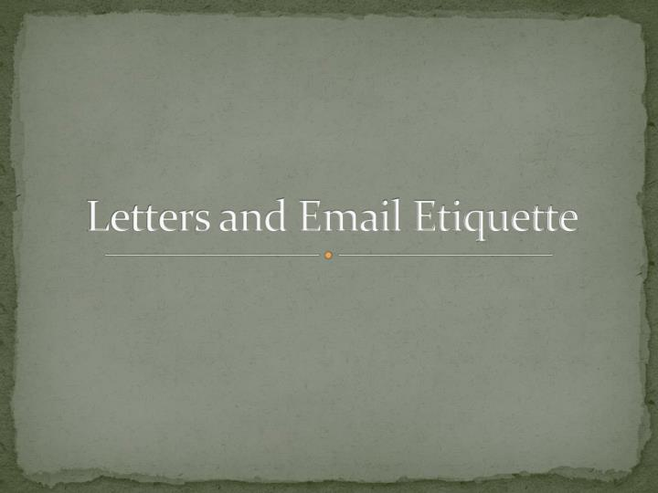 letters and email etiquette n.