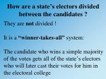 how are a state s electors divided between the candidates
