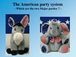 the american party system which are the two major parties