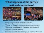 what happens at the parties national conventions