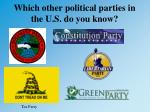 which other political parties in the u s do you know