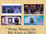 prom themes for the class of 2014