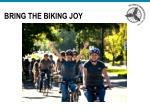 bring the biking joy