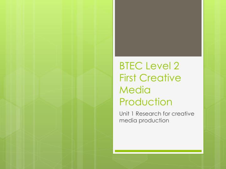 btec level 2 first creative media production n.