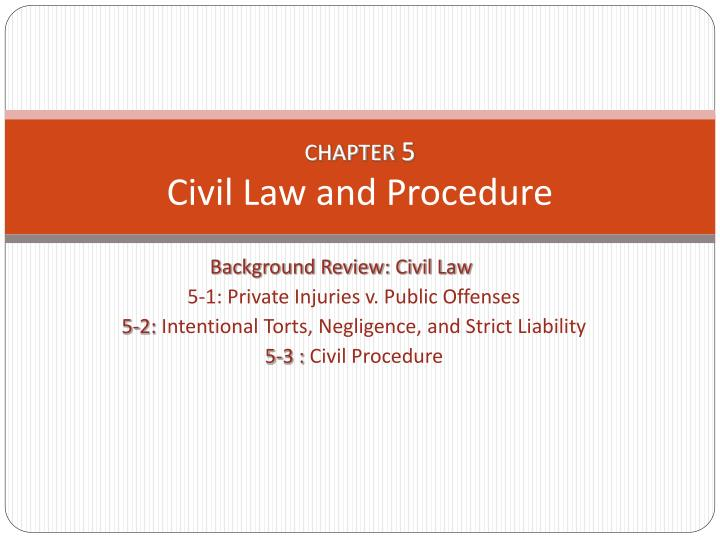 chapter 5 civil law and procedure n.