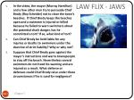 law flix jaws