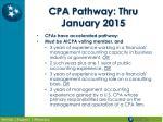 cpa pathway thru january 2015