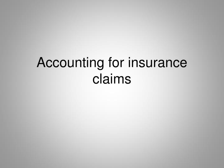 accounting for insurance claims n.