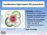 combination high impact hiv prevention