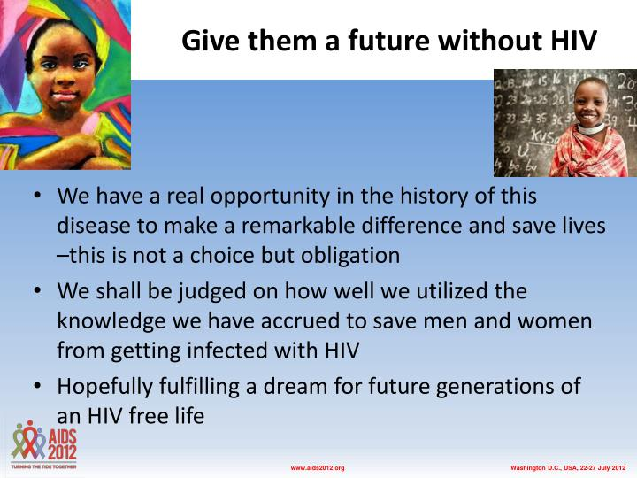 Give them a future without HIV
