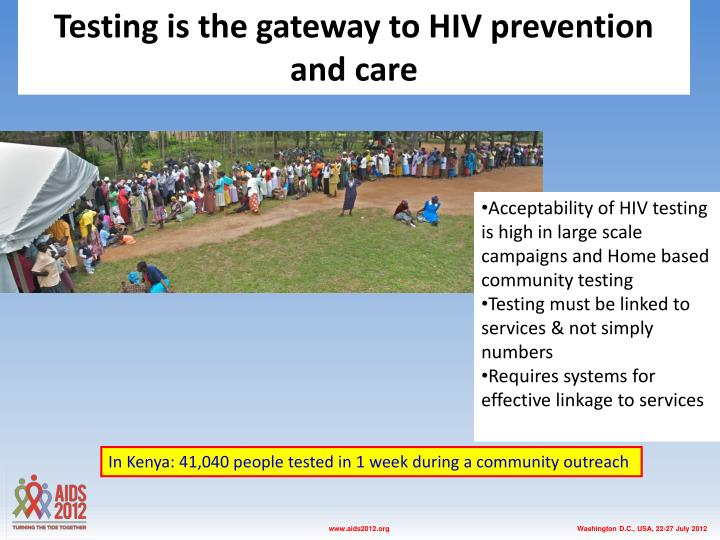 Testing is the gateway to HIV prevention and care
