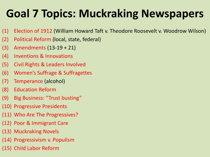 Goal 7 Topics: Muckraking Newspapers