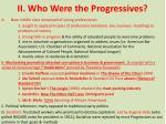 ii who were the progressives