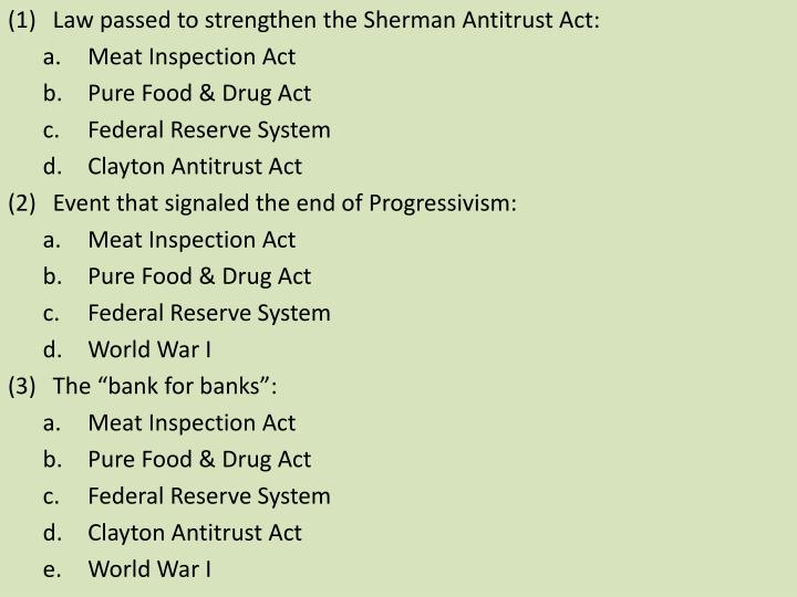 Law passed to strengthen the Sherman Antitrust Act: