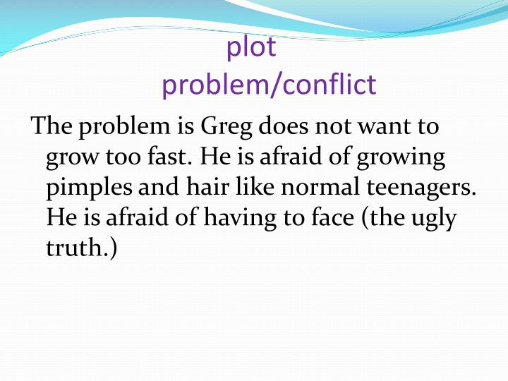 Ppt diary of a wimpy kid the ugly truth powerpoint presentation plot problemconflict ccuart Images