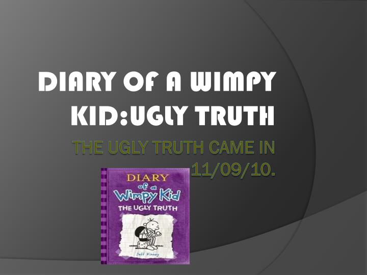 diary of a wimpy kid ugly truth n.
