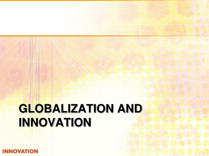 globalization and innovation n.