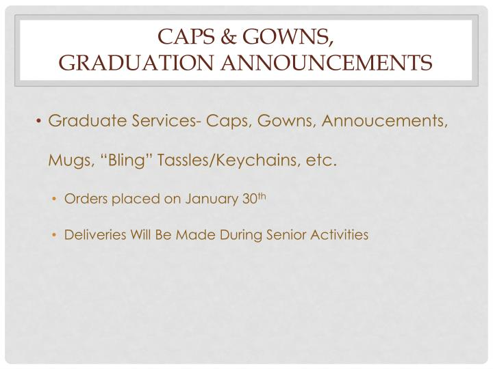 Caps & Gowns,