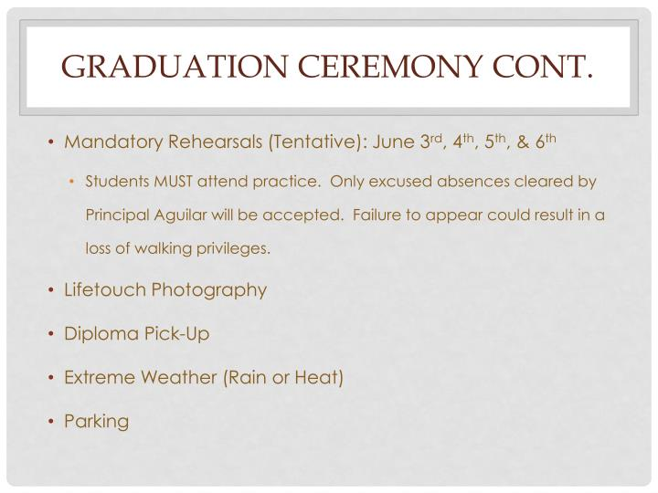 Graduation ceremony cont.