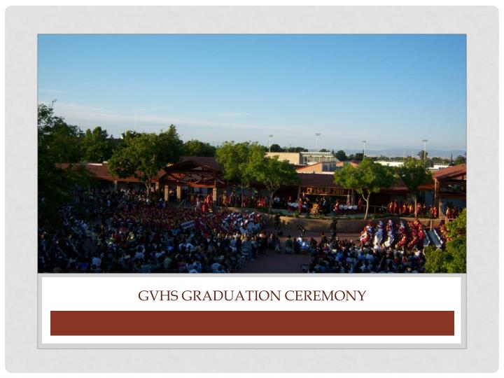 GVHS Graduation ceremony