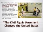 the civil rights movement changed the united states