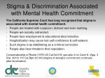 stigma discrimination associated with mental health commitment