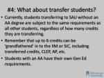 4 w hat about transfer students