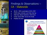findings observations ca statewide