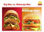 big mac vs maharaja mac