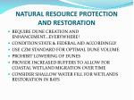 natural resource protection and restoration