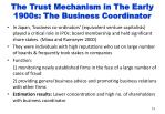 the trust mechanism in the early 1900s the business coordinator