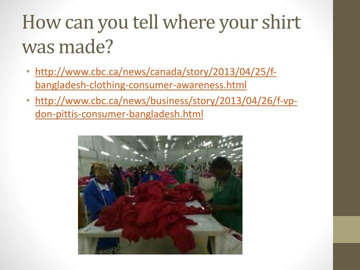 How can you tell where your shirt was made?
