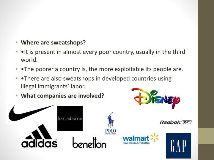 Where are sweatshops?