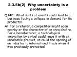 2 3 5b 2 why uncertainty is a problem2