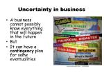 uncertainty in business