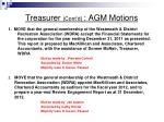 treasurer cont d agm motions