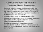 conclusions from the texas hit employer needs assessment