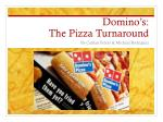domino s the pizza turnaround