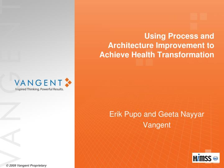 using process and architecture improvement to achieve health transformation n.