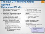 the csa ctp working group agenda moving toward ctp v3 0