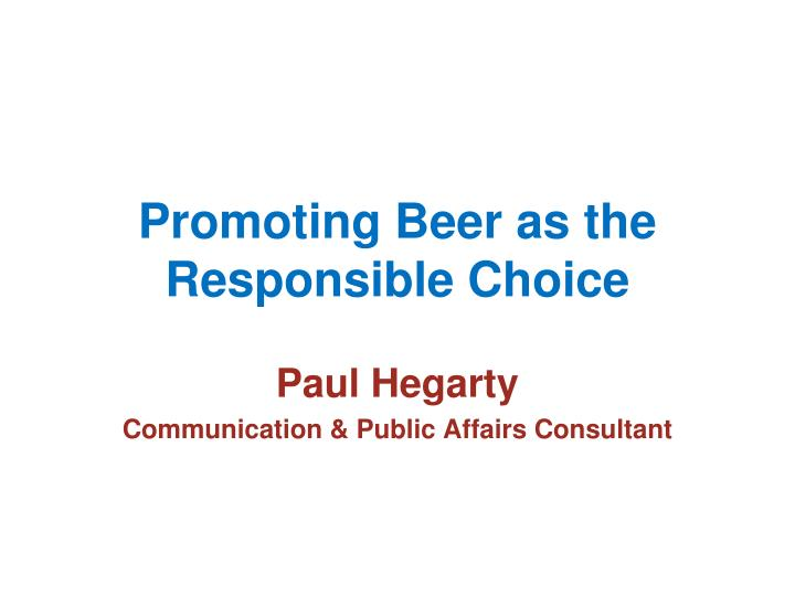 promoting beer as the responsible choice